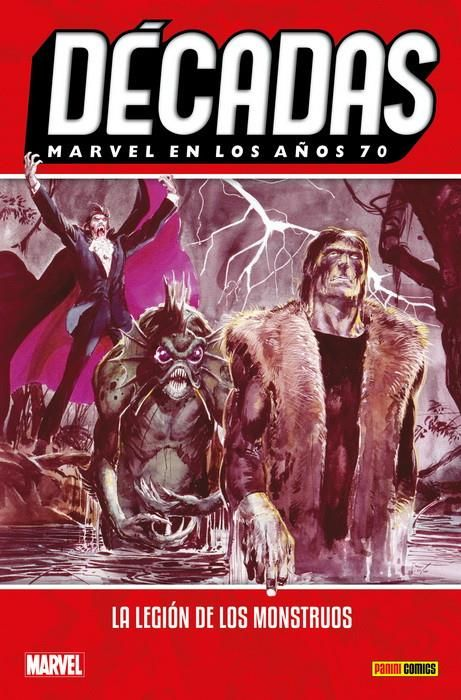 Décadas. Marvel en los años 70. La Legión de los Monstruos