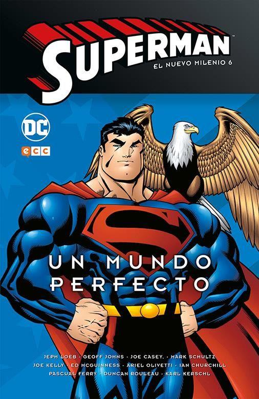 Superman: El nuevo milenio núm. 06. Un mundo perfecto