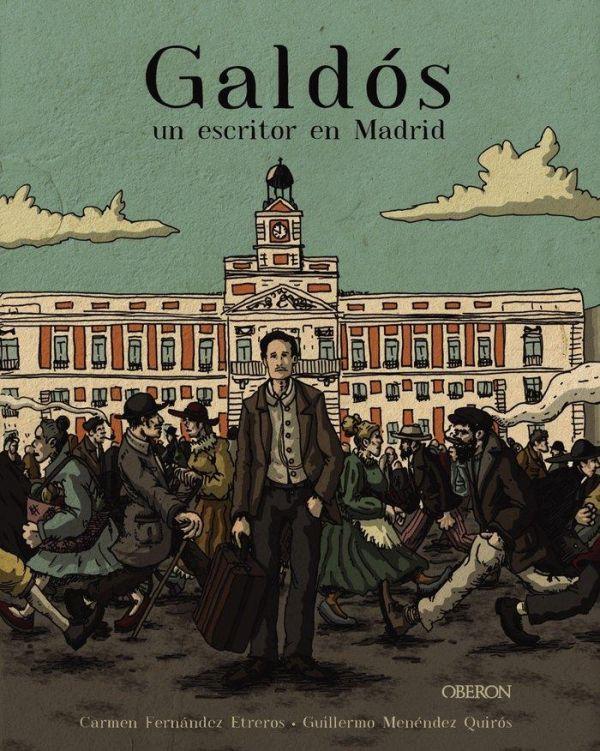 Galdós. Un escritor en Madrid