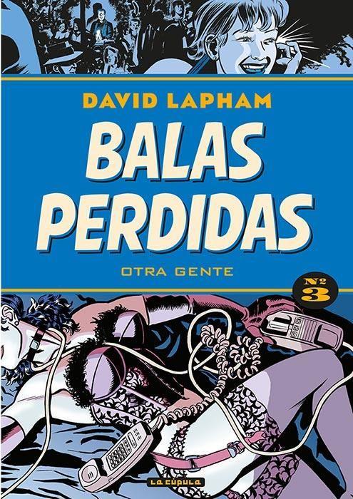 BALAS PERDIDAS 03: OTRA GENTE