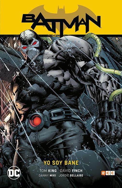 BATMAN 04: YO SOY BANE