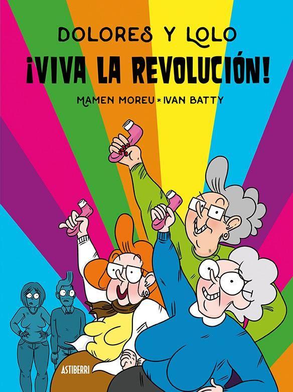 Dolores y Lolo 2. ¡Viva la revolución!