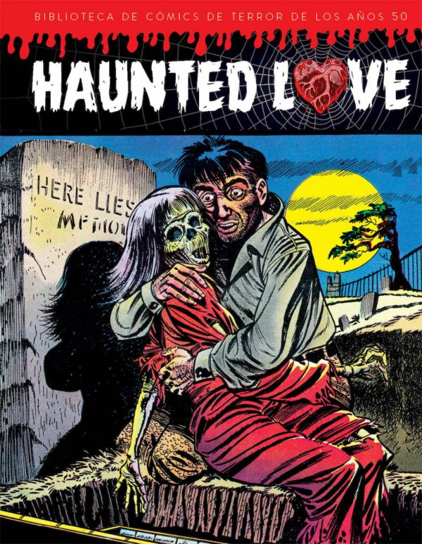 HAUNTED LOVE. BIBLIOTECA DE COMICS DE TERROR DE LOS AÑOS 50