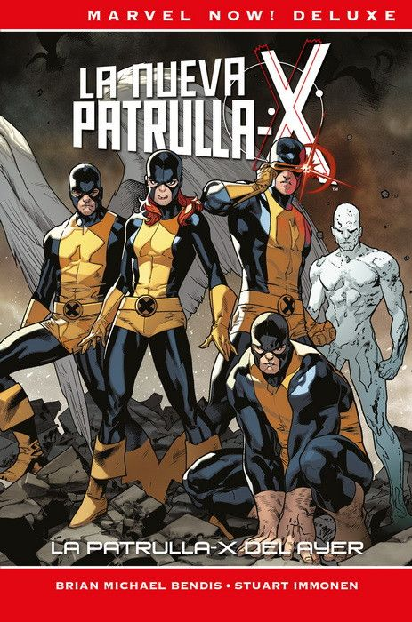 Marvel Now! Deluxe. La Patrulla-X de Bendis 01