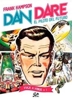 Dan Dare. El piloto del futuro: Viaje a Venus 01