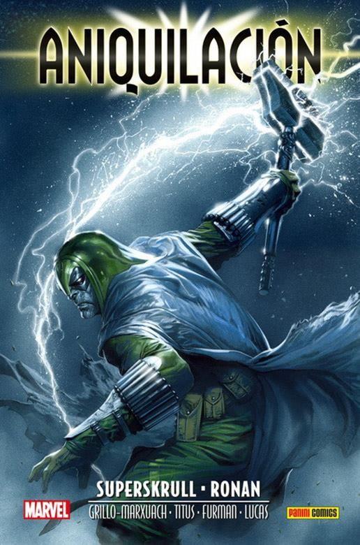 Marvel Saga. Aniquilación Saga 03. Superskrull - Ronan