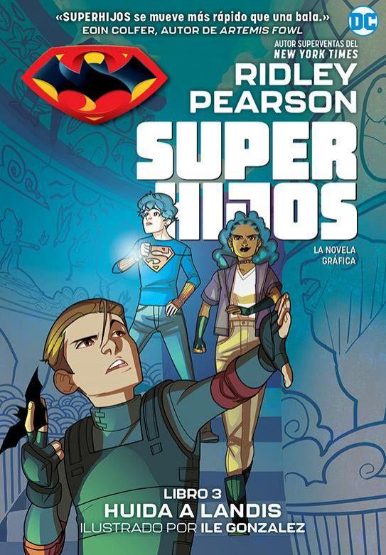 Super hijos: Huida a Landis
