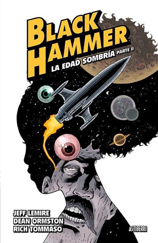 BLACK HAMMER 04. LA EDAD SOMBRÍA PARTE 2
