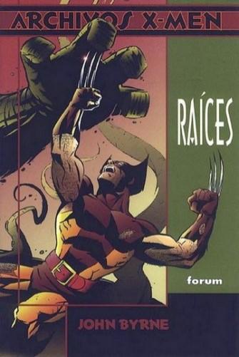 ARCHIVOS X-MEN: RAÍCES