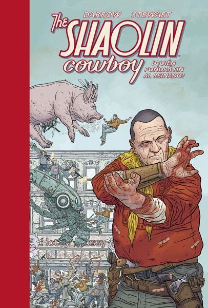 The Shaolin Cowboy 03. ¿Quién pondrá fin al reinado?