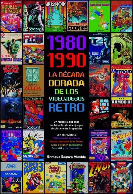 1980-1990. La década dorada de los videojuegos retro