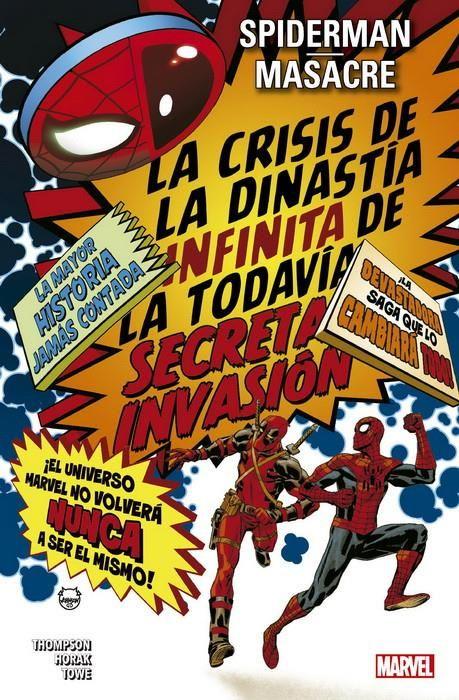 Spiderman / Masacre. La Crisis de la Dinastía Infinita de la Todavía Secreta Invasión