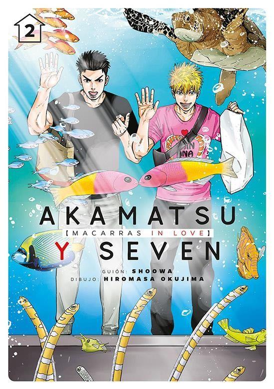 Akamatsu y Seven, macarras in love, Vol. 02