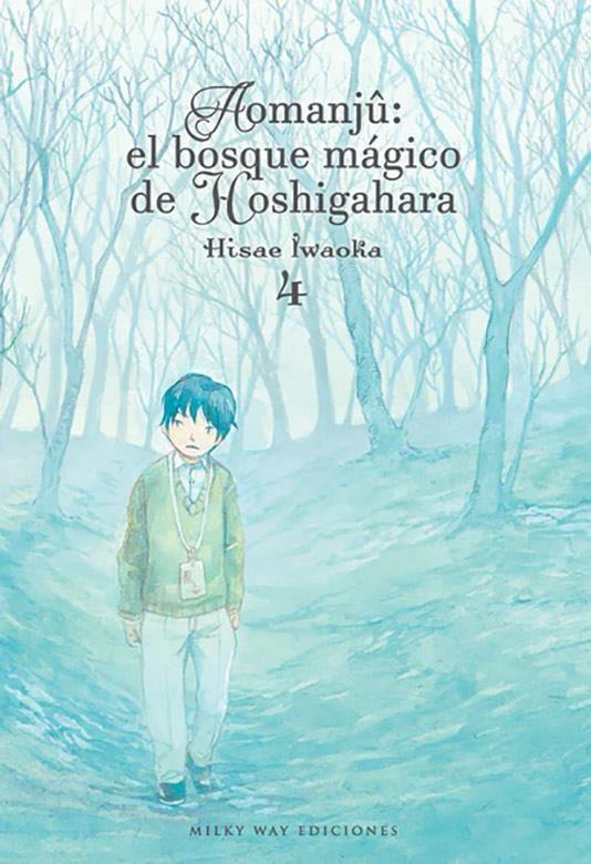 Aomanjû: el bosque mágico de Hoshigahara, Vol. 4
