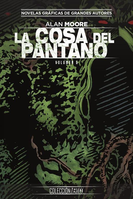 Colección Vertigo 66: La Cosa del Pantano de Alan Moore 05.