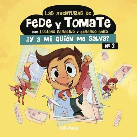 LAS AVENTURAS DE FEDE Y TOMATE 03