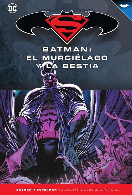 Novelas Gráficas Batman y Superman 71. Batman: El murciélago y la bestia