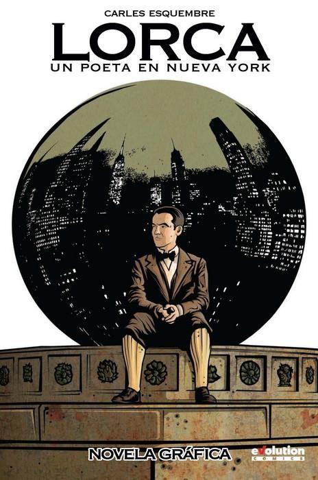 Lorca: Un poeta en Nueva York (Nueva edición rústica)