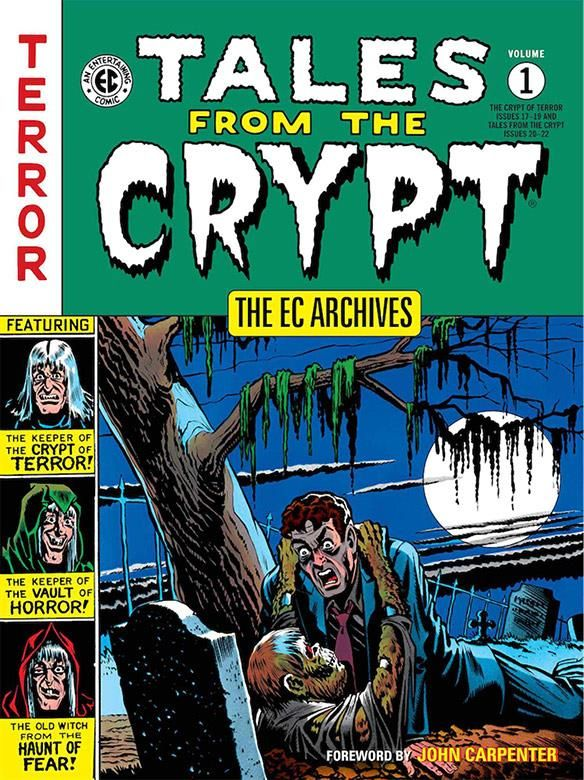 Tales from the Crypt Vol. 1 (The EC Archives) Tales from the Crypt Vol. 1 (The EC Archives)