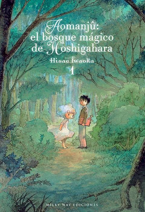 Aomanjû: el bosque mágico de Hoshigahara, Vol. 1