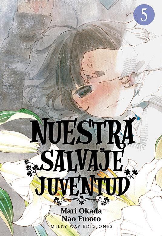 NUESTRA SALVAJE JUVENTUD 05 (PORTADA ALTERNATIVA)