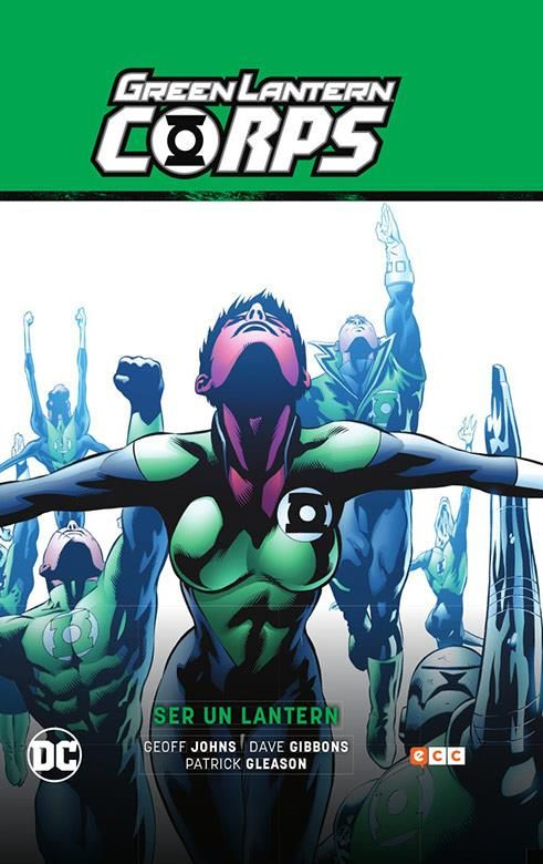 Green Lantern Corps vol. 02: Ser un Lantern (GREEN LANTERN SAGA 05)
