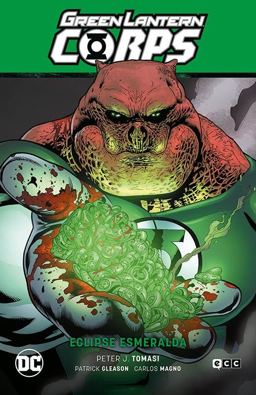 Green Lantern Corps vol. 06: Eclipse Esmeralda (GL Saga - La noche más oscura Parte 6)