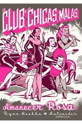 El Club de las Chicas Malas. Amanecer Rosa