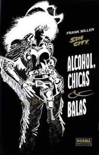 SIN CITY: ALCOHOL, CHICAS Y BALAS.