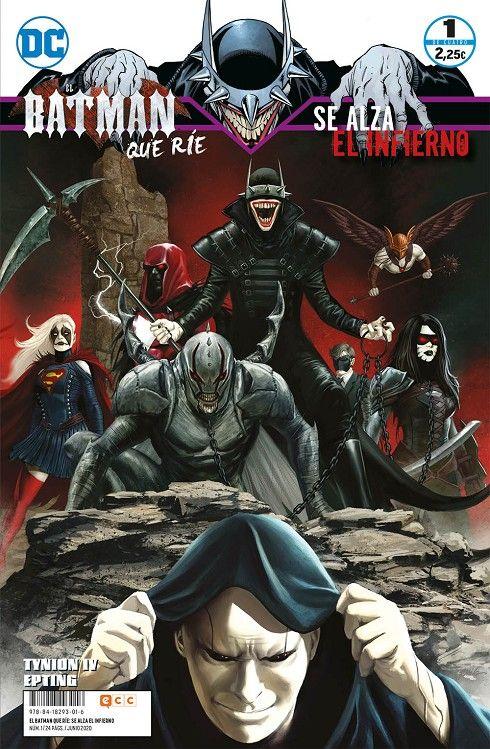 EL BATMAN QUE RÍE: SE ALZA EL INFIERNO 01 (DE 04)