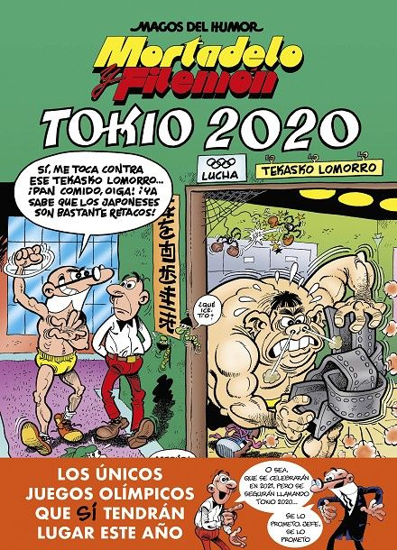MAGOS DEL HUMOR # 204 MORTADELO Y FILEMÓN, TOKIO 2020