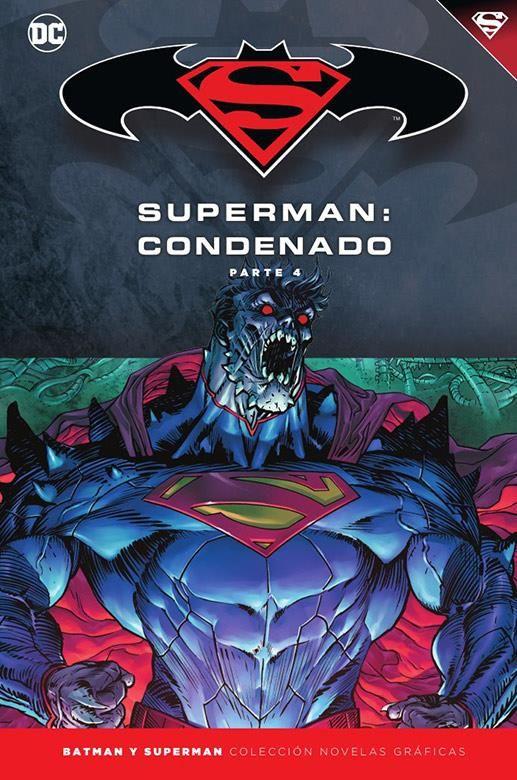 Novelas Gráficas Batman y Superman 74. Superman: Condenado (Parte 4)