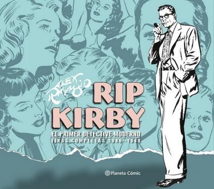 RIP KIRBY EL PRIMER DETECTIVE MODERNO. TIRAS COMPLETAS 1946-1948
