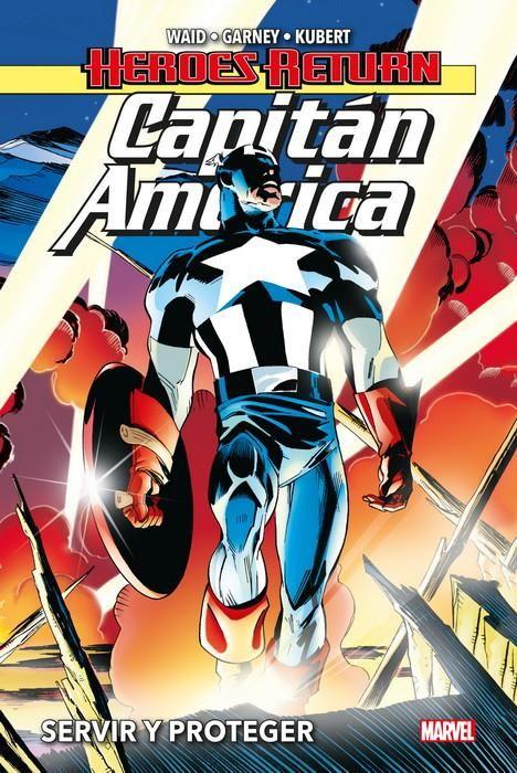 Heroes Return. Capitán América 1. Servir y Proteger