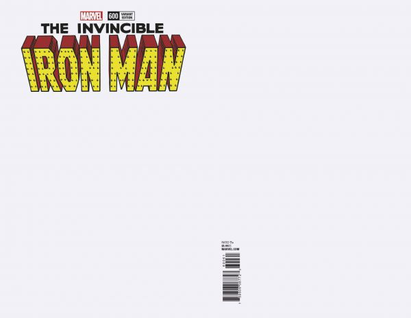THE INVINCIBLE IRON MAN #600 BLANK VARIANT