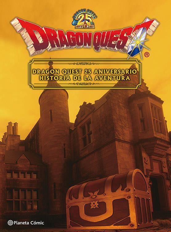 Dragon Quest 25 aniversario. Historia de una aventura