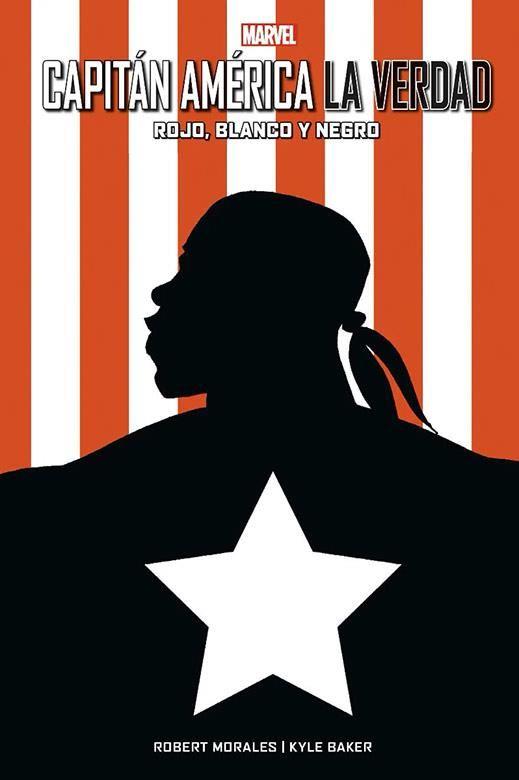 Capitán América. La Verdad: Rojo, Blanco y Negro (Cómic 100% Marvel HC)