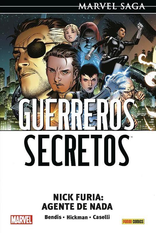 Marvel Saga. Guerreros Secretos 01. Nick Furia: Agente de Nada