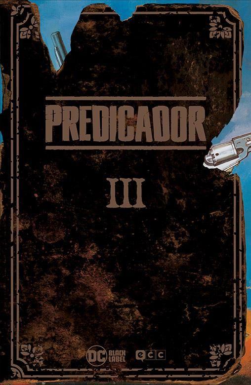 PREDICADOR. EDICIÓN DELUXE 03