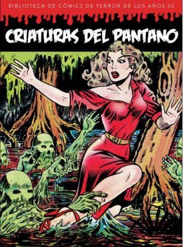 Criaturas del pantano. Biblioteca de cómics de terror de los años 50 Vol. 5