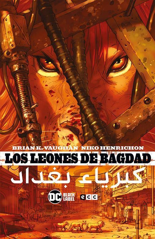 Los leones de Bagdag (Nueva edición)