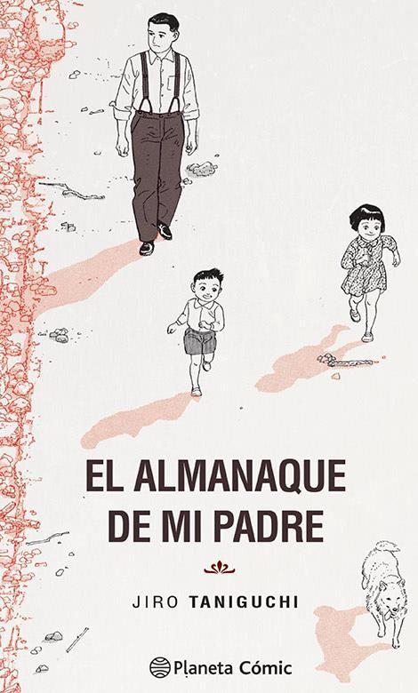 El Almanaque de mi padre (Edición definitiva)
