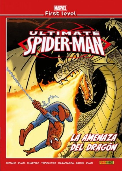 MARVEL FIRST LEVEL 13: ULTIMATE SPIDERMAN. LA AMENAZA DEL DRAGÓN