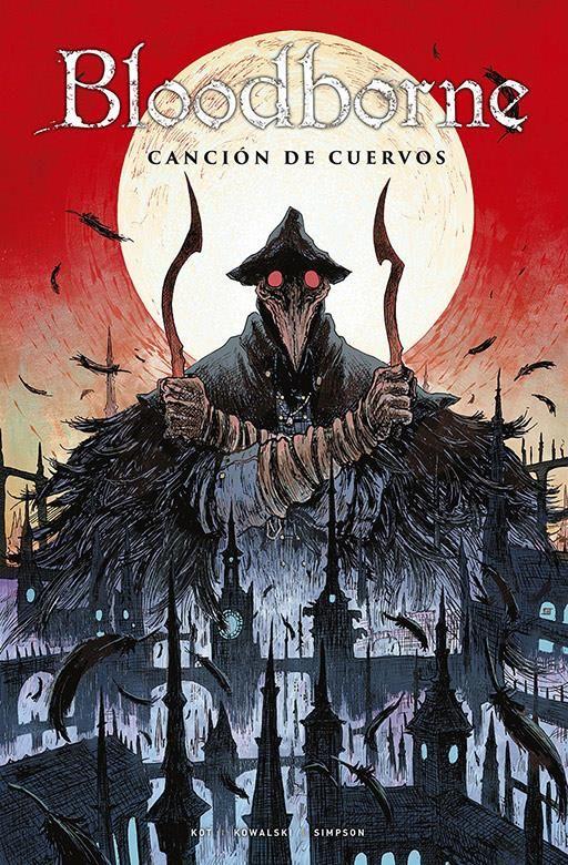 BLOODBORNE 03. CANCIÓN DE CUERVOS