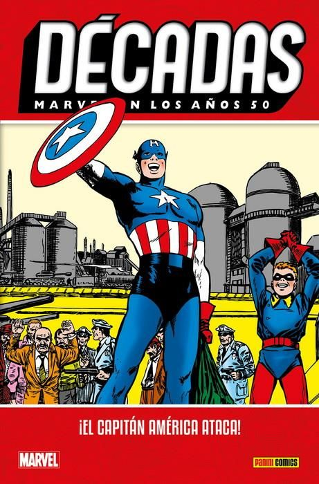 Décadas. Marvel en los años 50. ¡El Capitán América ataca!