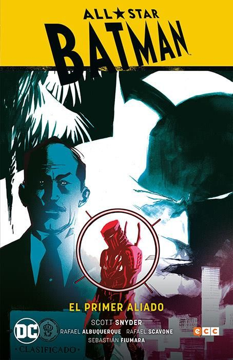 ALL STAR BATMAN 03: EL PRIMER ALIADO
