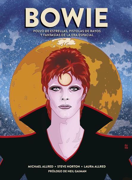 Bowie. Polvo de estrellas, pistolas de rayos y fantasías de la era espacial