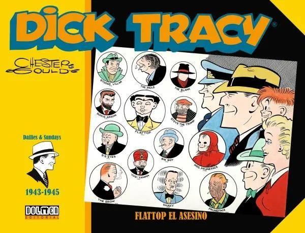 Dick Tracy (1943-1945) Flattop el asesino