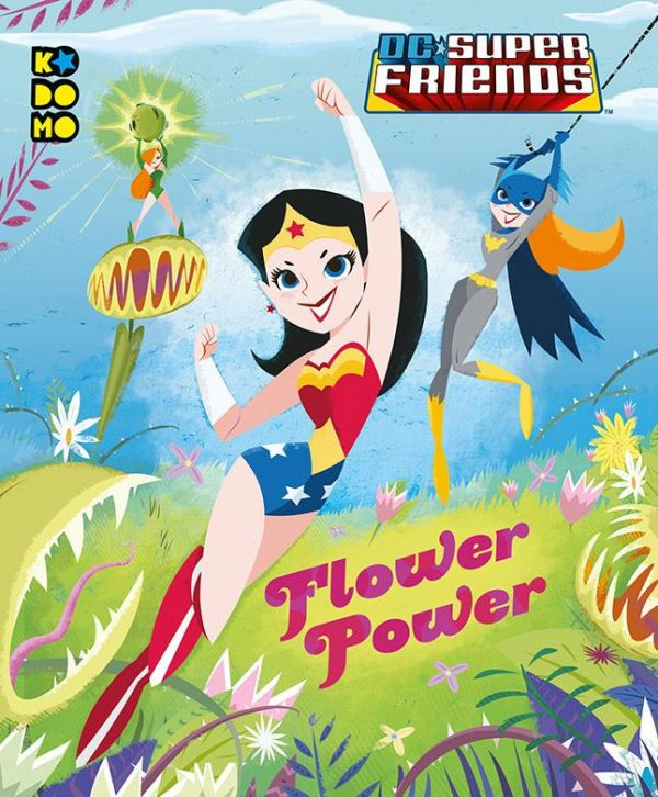 DC Super Friends: Flower Power