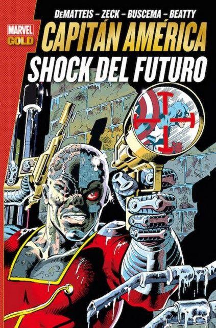 MARVEL GOLD. CAPITÁN AMÉRICA: SHOCK DEL FUTURO